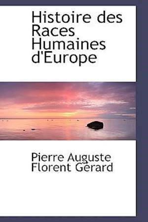 Histoire des Races Humaines d'Europe