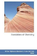 Foundations of Chemistry af Arthur Alphonzo Blanchard