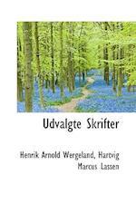 Udvalgte Skrifter af Henrik Arnold Wergeland