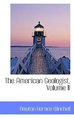 The American Geologist, Volume II