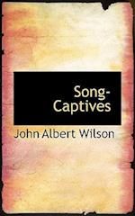 Song-Captives af John Albert Wilson