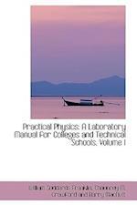 Practical Physics af William Suddards Franklin