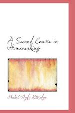 A Second Course in Homemaking af Mabel Hyde Kittredge