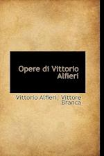 Opere Di Vittorio Alfieri af Vittorio Alfieri