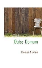Dulce Domum af Thomas Newton