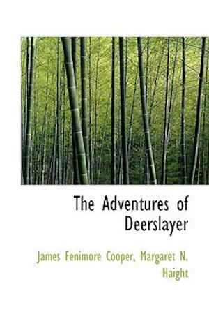 The Adventures of Deerslayer