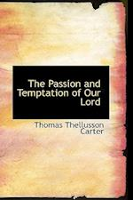 The Passion and Temptation of Our Lord af Thomas Thellusson Carter