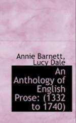 An Anthology of English Prose af Annie Barnett