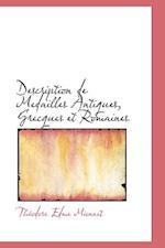Description de Medailles Antiques, Grecques Et Romaines af Theodore Edme Mionnet