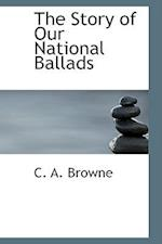 The Story of Our National Ballads
