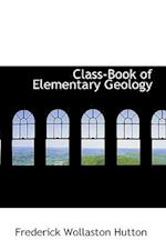 Class-Book of Elementary Geology