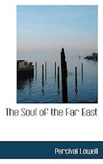 The Soul of the Far East