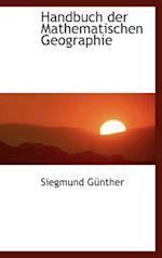 Handbuch Der Mathematischen Geographie af Siegmund Gunther