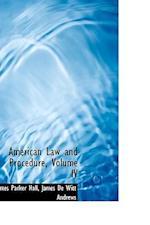 American Law and Procedure, Volume IV af James Parker Hall