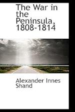 The War in the Peninsula, 1808-1814