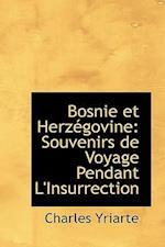 Bosnie Et Herz Govine af Charles Yriarte