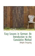 Easy Lessons in German af Adolphe Dreyspring