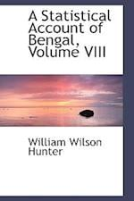 A Statistical Account of Bengal, Volume VIII af William Wilson Hunter