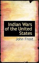Indian Wars of the United States af John Frost