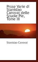 Prose Varie di Stanislao Canovai delle Scuole Pie, Tome III