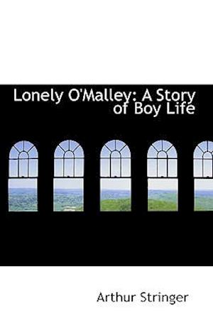 Lonely O'Malley: A Story of Boy Life