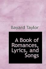 A Book of Romances, Lyrics, and Songs