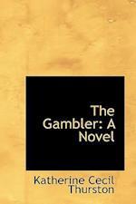 The Gambler af Katherine Cecil Thurston