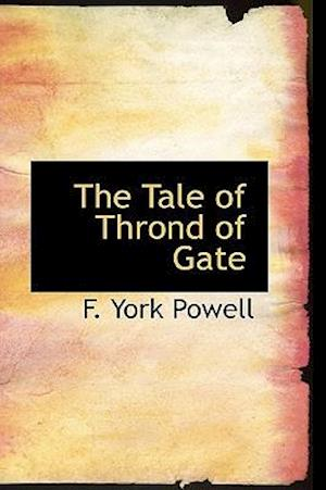 The Tale of Thrond of Gate