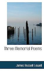 Three Memorial Poems