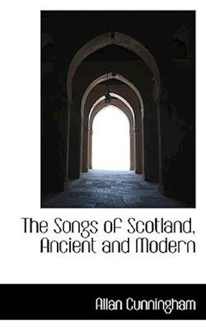 The Songs of Scotland, Ancient and Modern