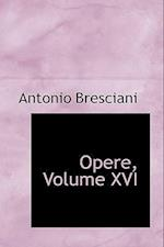 Opere, Volume XVI af Antonio Bresciani