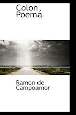 Colon, Poema af Ramon de Campoamor