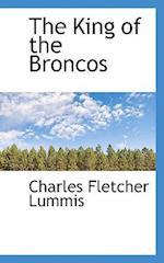 The King of the Broncos af Charles Fletcher Lummis