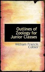 Outlines of Zoology for Junior Classes af William Francis Collier