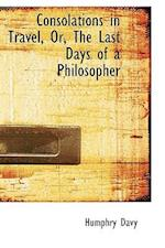Consolations in Travel, Or, the Last Days of a Philosopher af Humphry Davy