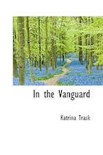 In the Vanguard af Katrina Trask