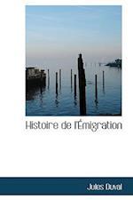 Histoire de L' Migration af Jules Duval