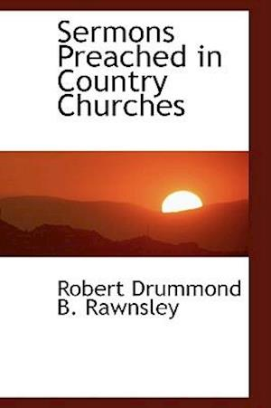 Sermons Preached in Country Churches