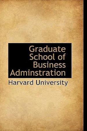 Graduate School of Business Adminstration