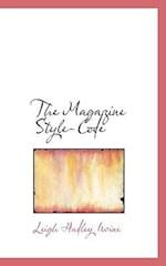 The Magazine Style-Code af Leigh Hadley Irvine