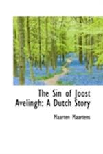 The Sin of Joost Avelingh af Maarten Maartens
