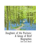 Daughters of the Puritans af Seth Curtis Beach