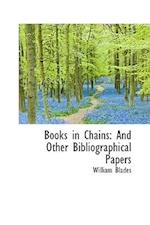 Books in Chains af William Blades