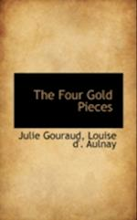 The Four Gold Pieces af Julie Gouraud