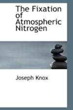 The Fixation of Atmospheric Nitrogen