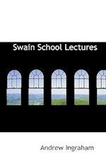 Swain School Lectures af Andrew Ingraham