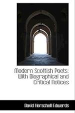 Modern Scottish Poets af David Herschell Edwards