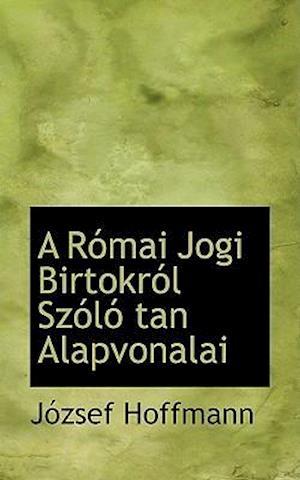 A Római Jogi Birtokról Szóló tan Alapvonalai
