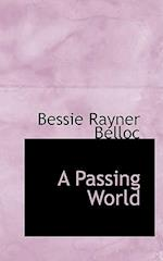 A Passing World