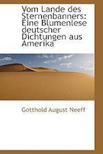 Vom Lande Des Sternenbanners af Gotthold August Neeff